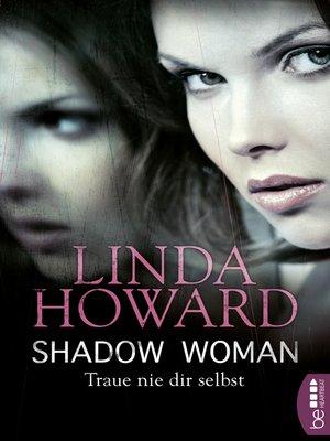 cover image of Shadow Woman--Traue nie dir selbst