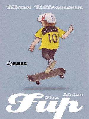 cover image of Der kleine Fup