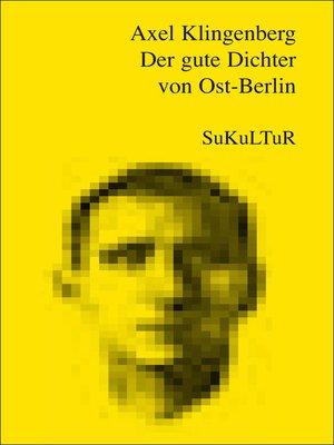 cover image of Der gute Dichter von Ost-Berlin