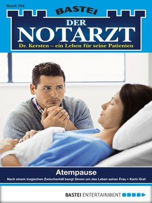 cover image of Der Notarzt--Folge 304