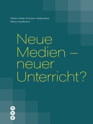 cover image of Neue Medien--neuer Unterricht? (E-Book)