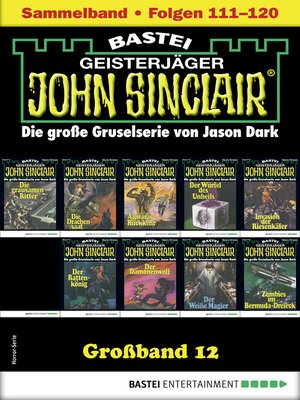 cover image of John Sinclair Großband 12--Horror-Serie