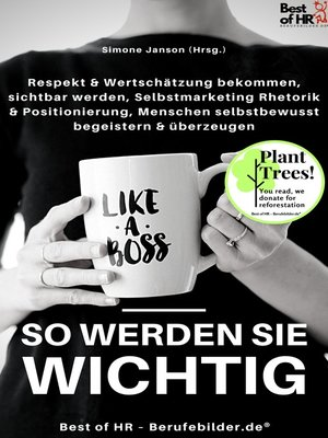 cover image of Like a Boss--So werden Sie wichtig