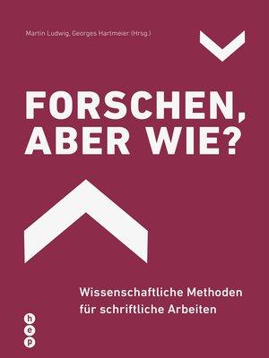 cover image of Forschen, aber wie? (E-Book)
