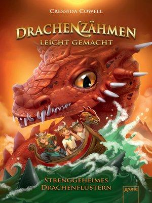 cover image of Drachenzähmen leicht gemacht (3). Strenggeheimes Drachenflüstern