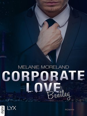 cover image of Corporate Love--Bentley