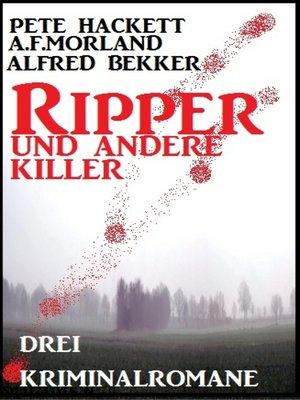 cover image of Ripper und andere Killer