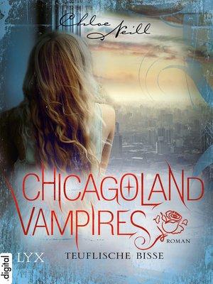 cover image of Chicagoland Vampires--Teuflische Bisse