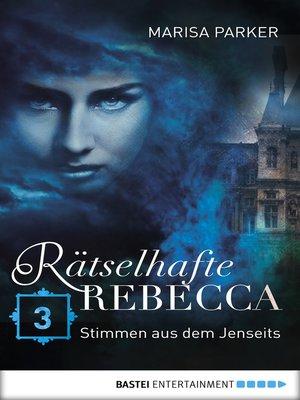 cover image of Rätselhafte Rebecca 03