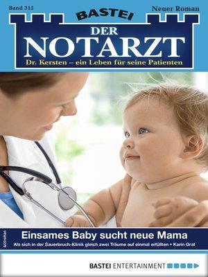 cover image of Der Notarzt 315--Arztroman