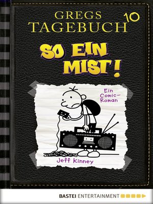 cover image of Gregs Tagebuch 10--So ein Mist!