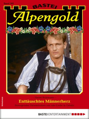 cover image of Alpengold 282--Heimatroman