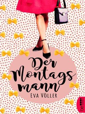 cover image of Der Montagsmann