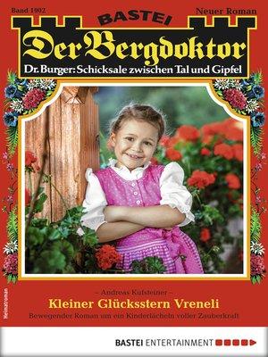 cover image of Der Bergdoktor 1902--Heimatroman