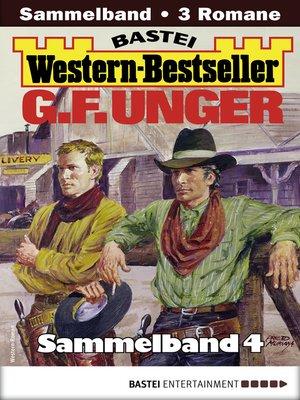 cover image of G. F. Unger Western-Bestseller Sammelband 4