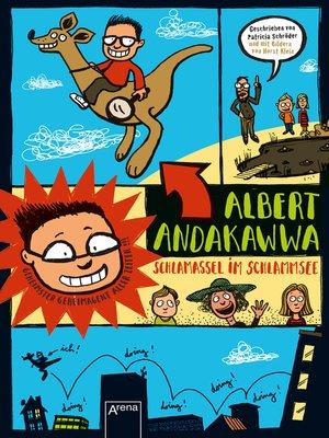 cover image of Albert Andakawwa (1). Schlamassel im Schlammsee
