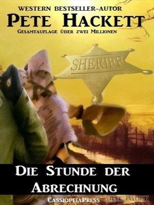 cover image of Die Stunde der Abrechnung
