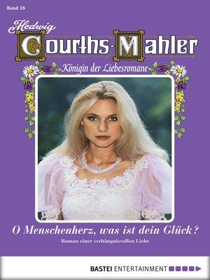 cover image of Hedwig Courths-Mahler--Folge 016