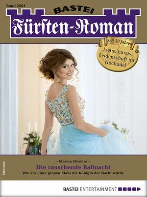 cover image of Fürsten-Roman 2564--Adelsroman