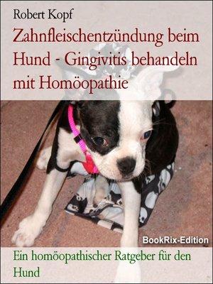cover image of Zahnfleischentzündung beim Hund--Gingivitis behandeln mit Homöopathie