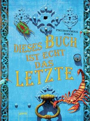 cover image of Dieses Buch ist echt das Letzte