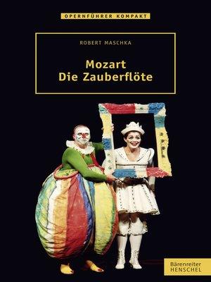 cover image of Mozart. Die Zauberflöte