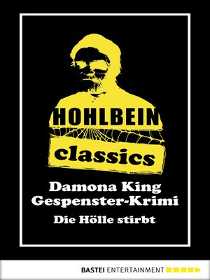 cover image of Hohlbein Classics--Die Hölle stirbt