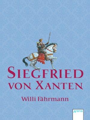 cover image of Siegfried von Xanten