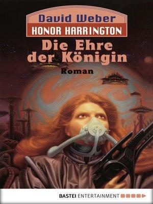 cover image of Die Ehre der Königin: Bd. 2