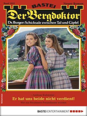 cover image of Der Bergdoktor 1932--Heimatroman