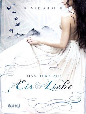 cover image of Das Herz aus Eis und Liebe