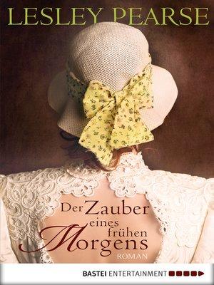 cover image of Der Zauber eines frühen Morgens