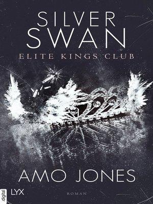 cover image of Silver Swan--Elite Kings Club
