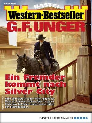 cover image of G. F. Unger Western-Bestseller 2465--Western