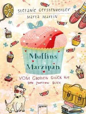 cover image of Muffins und Marzipan. Vom großen Glück auf den zweiten Blick