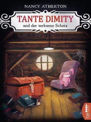 cover image of Tante Dimity und der verlorene Schatz