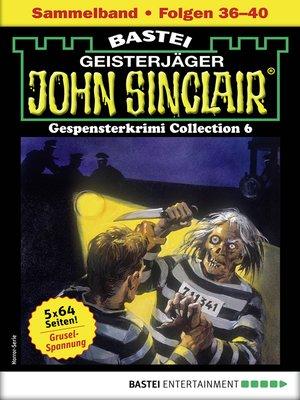 cover image of John Sinclair Gespensterkrimi Collection 8--Horror-Serie