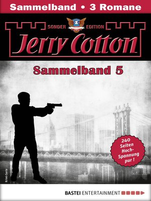 cover image of Jerry Cotton Sonder-Edition Sammelband 5--Krimi-Serie