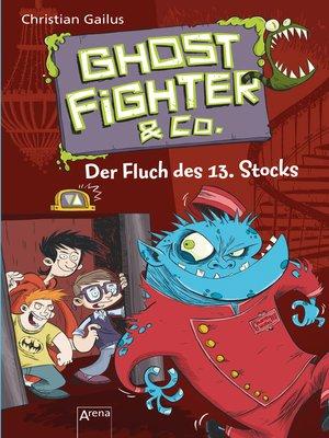 cover image of Ghostfighter & Co. (3). Der Fluch des 13. Stocks