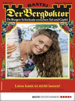 cover image of Der Bergdoktor 1928--Heimatroman