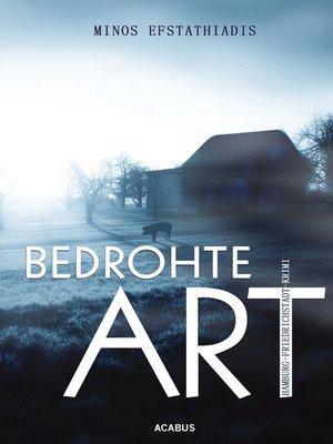 cover image of Bedrohte Art. Ein Hamburg-Friedrichstadt-Krimi