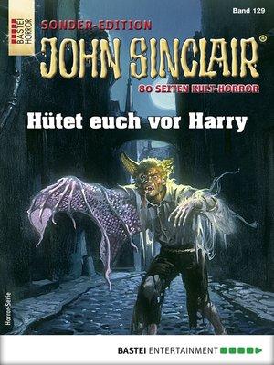 cover image of John Sinclair Sonder-Edition 129--Horror-Serie