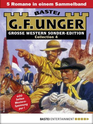 cover image of G. F. Unger Sonder-Edition Collection 4--Western-Sammelband