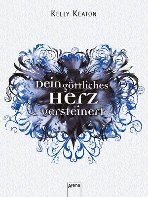 cover image of Dein göttliches Herz versteinert