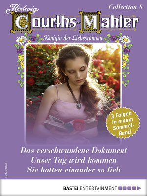 cover image of Hedwig Courths-Mahler Collection 8--Sammelband