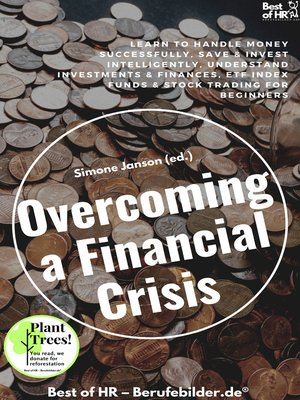 cover image of Overcoming a Financial Crisis