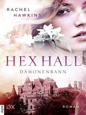 cover image of Hex Hall--Dämonenbann