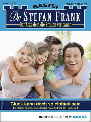 cover image of Dr. Stefan Frank 2464--Arztroman