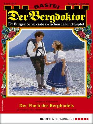 cover image of Der Bergdoktor 1945--Heimatroman
