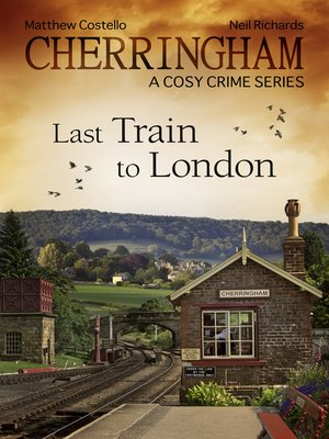 cover image of Cherringham--Last Train to London